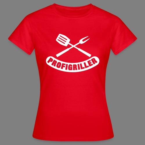 Profigriller - Frauen T-Shirt