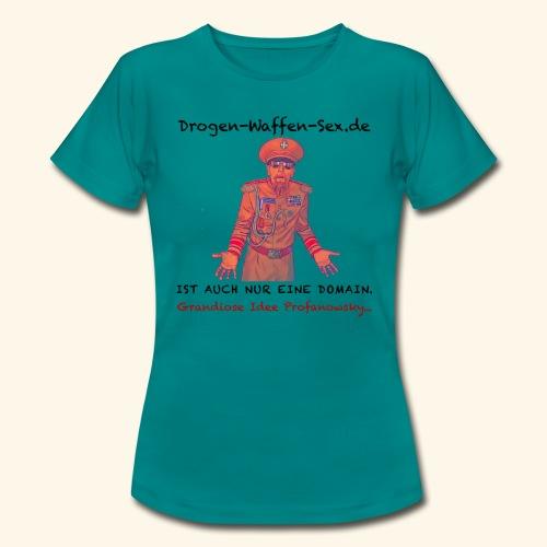 Drogen-Waffen-Sex - Frauen T-Shirt