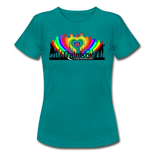 rainbow is my favorite color - Frauen T-Shirt