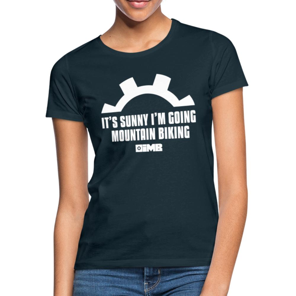 It's Sunny I'm Going Mountain Biking - Women's T-Shirt - navy