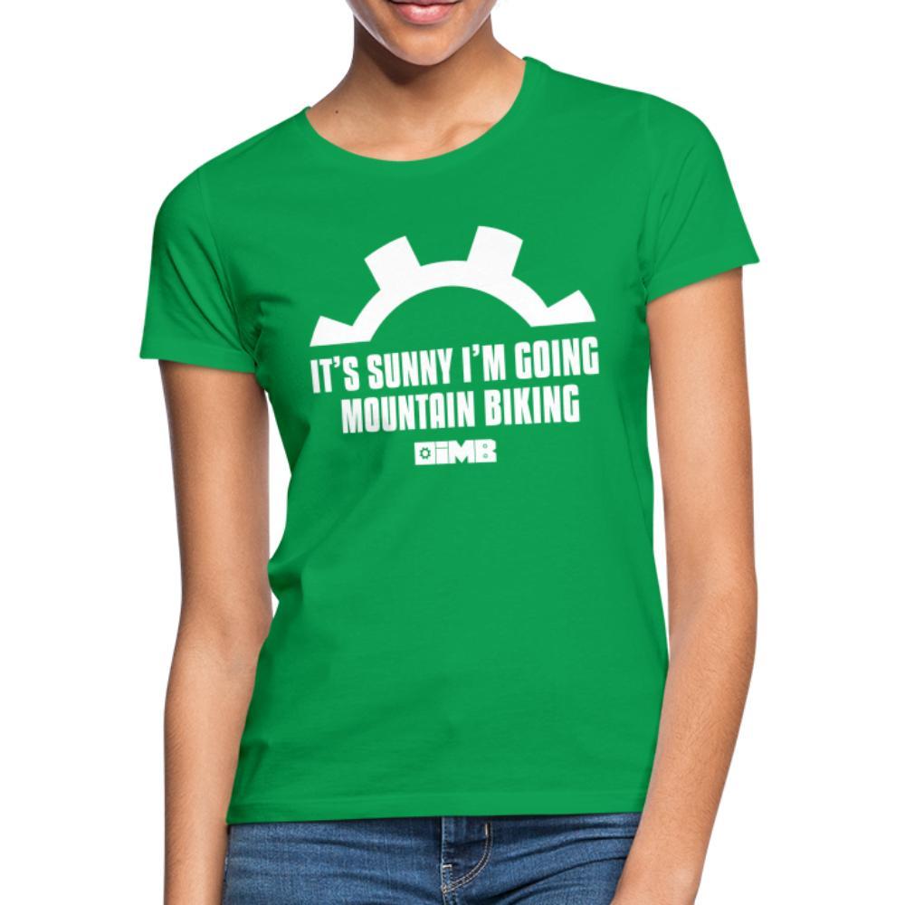 It's Sunny I'm Going Mountain Biking - Women's T-Shirt - kelly green