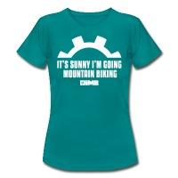 It's Sunny I'm Going Mountain Biking - Women's T-Shirt - ruby red
