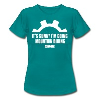 It's Sunny I'm Going Mountain Biking - Women's T-Shirt - diva blue