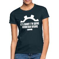 It's Sunny I'm Going Mountain Biking - Women's T-Shirt - navy