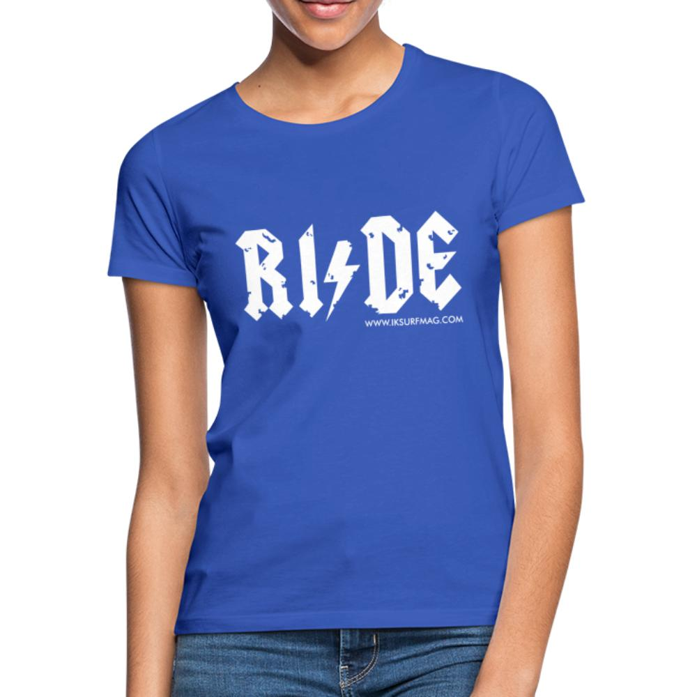 RIDE - Women's T-Shirt - royal blue