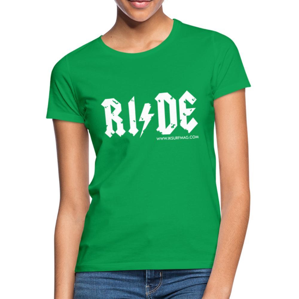 RIDE - Women's T-Shirt - kelly green