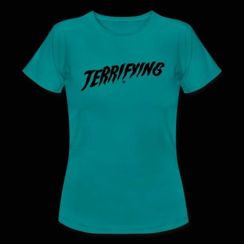 Terrifying, la peur graphique ! - T-shirt Femme