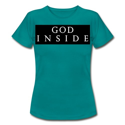 GOD INSIDE - Women's T-Shirt