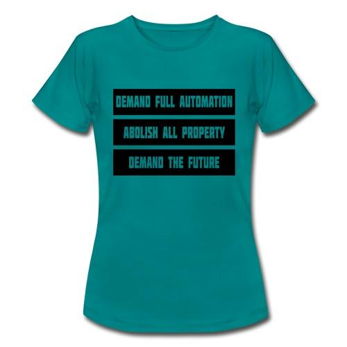 DEMAND THE FUTURE - Women's T-Shirt