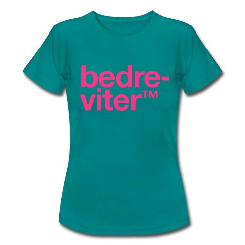 Bedreviter™ - T-skjorte for kvinner