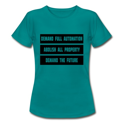 DEMAND THE FUTURE - Women's T-Shirt