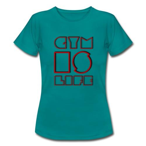 FIELD #4 // GYM IS LIFE - Frauen T-Shirt