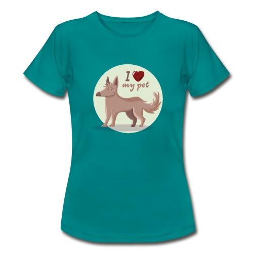 I love my pet - Camiseta mujer