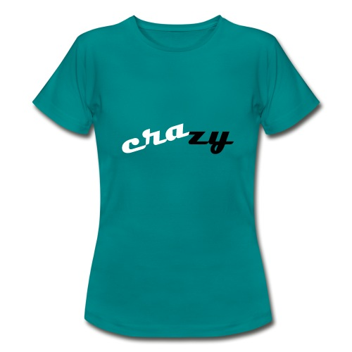 crazy - Frauen T-Shirt