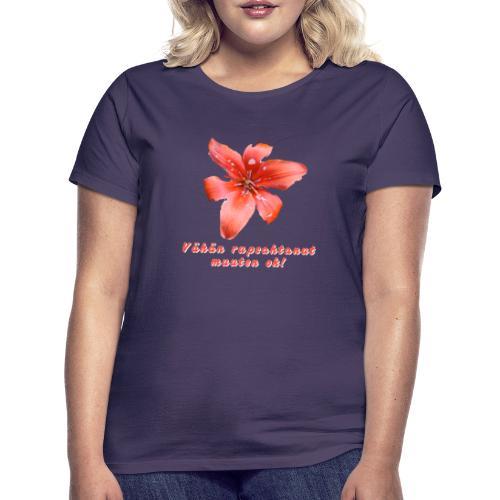 Vähän rupsahtanut, muuten ok - Naisten t-paita