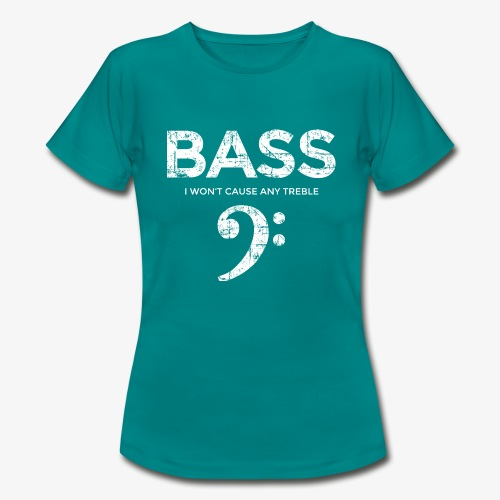 BASS I wont cause any treble (Vintage/Weiß) - Frauen T-Shirt