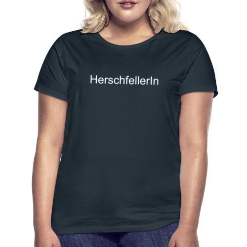 Herschfellerin - Hersfeld - Hersfelderin - Frauen T-Shirt