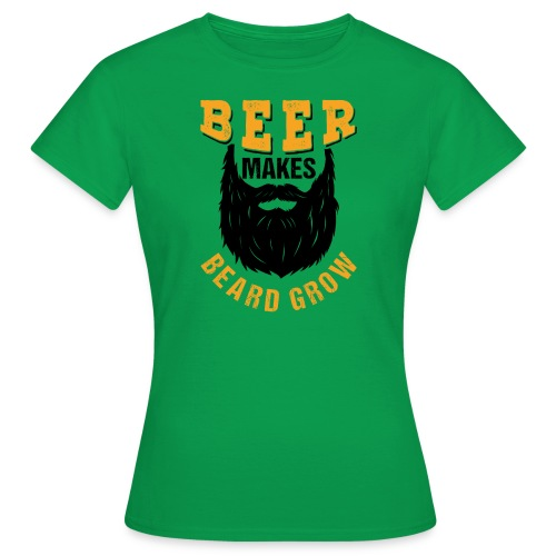 Beer Makes Beard Grow Funny Gift - Frauen T-Shirt