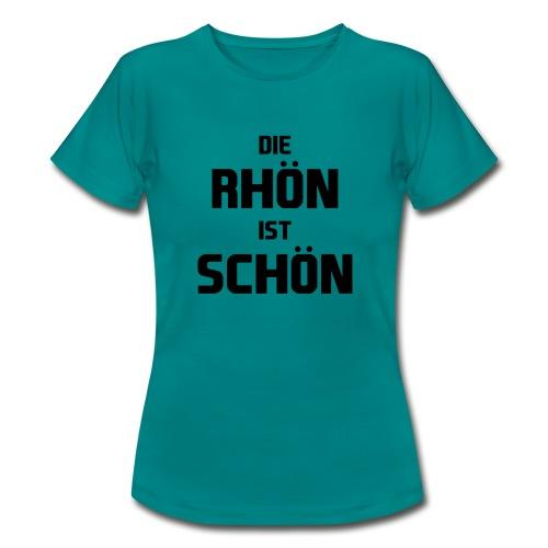 Die Rhön ist Schön! (Schwarz) - Frauen T-Shirt