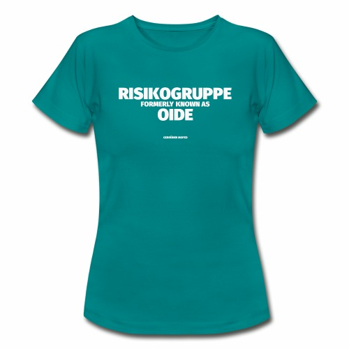RISIKOGRUPPE formerly known as OID - Frauen T-Shirt