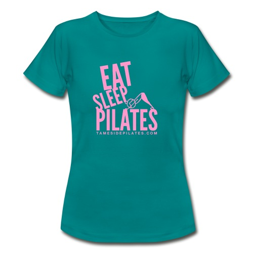 eat sleep pilates 2019 pink - Women's T-Shirt