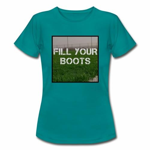 Fill Your Boots Logo - Women's T-Shirt