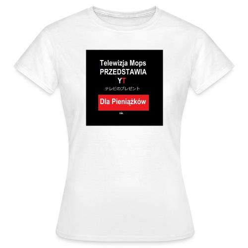 Telewizja Mops przedstawia - Koszulka damska