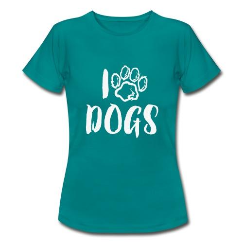 I LOVE DOGS / AMO A LOS PERROS - Camiseta mujer