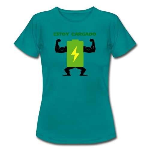 Batería cargada - Camiseta mujer