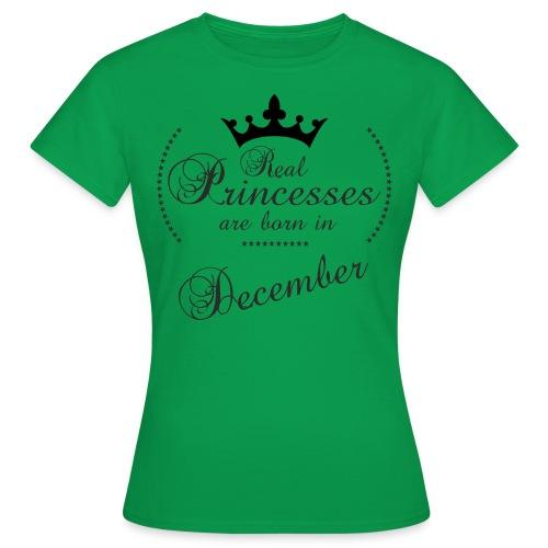 Real Princesses black December - Frauen T-Shirt