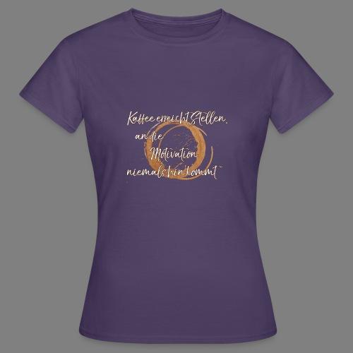Kaffee - Frauen T-Shirt