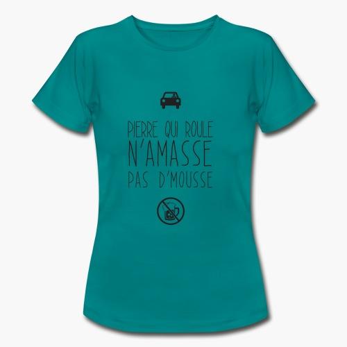 Pierre qui roule - T-shirt Femme