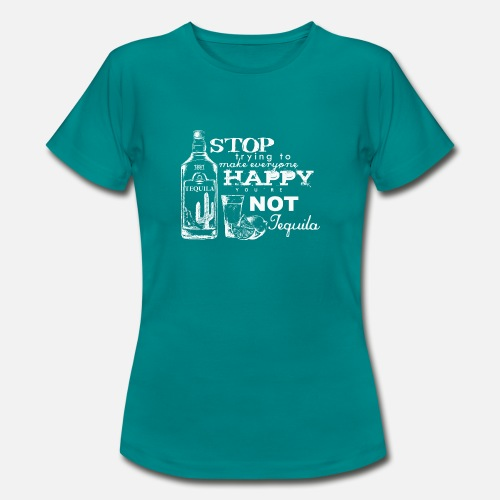 Happy Tequila - Frauen T-Shirt