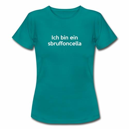 Sbruffoncella - Maglietta da donna