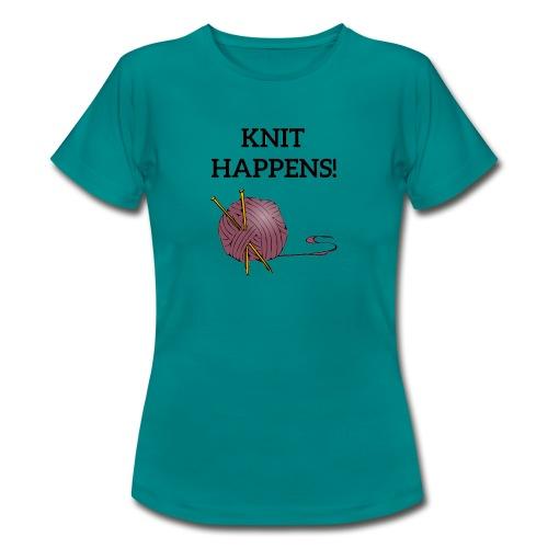 Knit happens - T-skjorte for kvinner