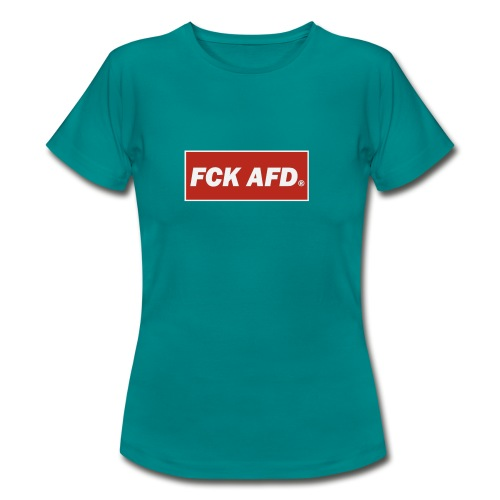 Fuck AFD - Women's T-Shirt