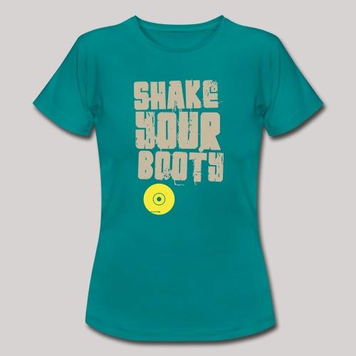 shakeyourbooty b - Maglietta da donna