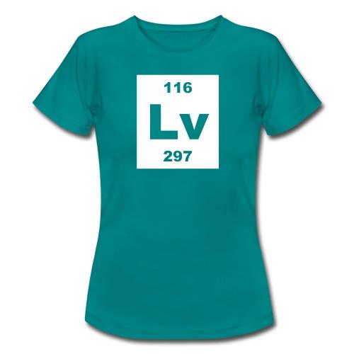 Livermorium (Lv) (element 116) - Women's T-Shirt