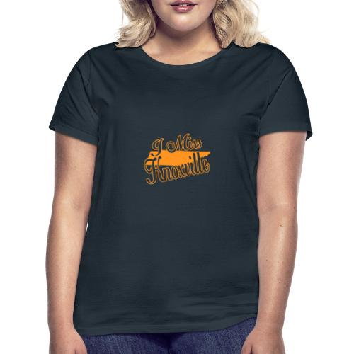 I miss knoxville - Frauen T-Shirt