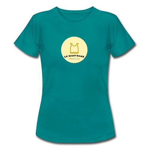 le Mait'Nage prend l'eau - T-shirt Femme