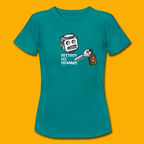 Dat Robot: Destroy Series Booze Light - Vrouwen T-shirt