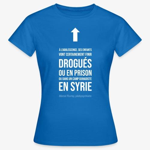 Futurs enfants drogués - T-shirt Femme