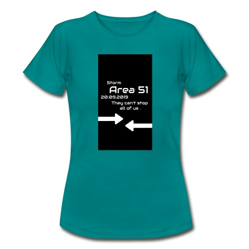 Storm Area 51 - Frauen T-Shirt