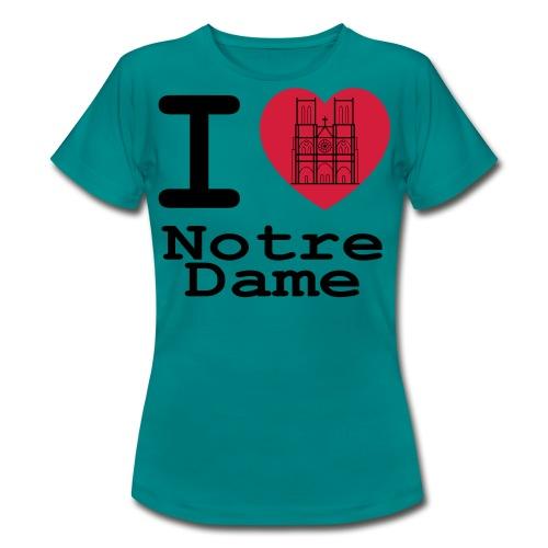 I love Notre Dame - Vrouwen T-shirt