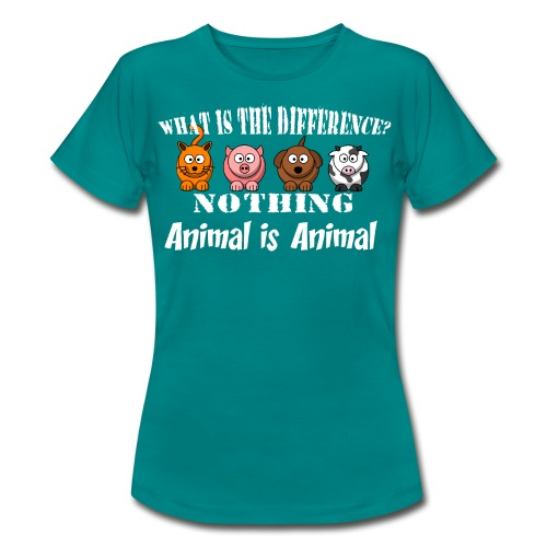 Was ist der Unterschied? Tier ist Tier - Frauen T-Shirt