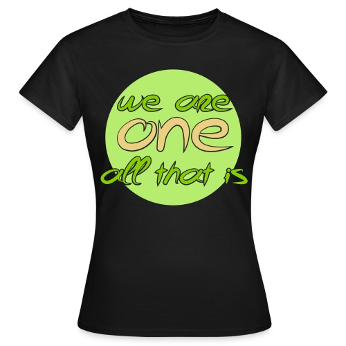We are all ONE - Dame-T-shirt