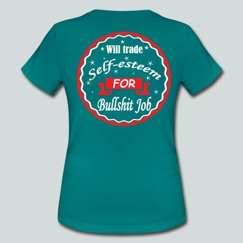 Bullshit Job - T-shirt Femme