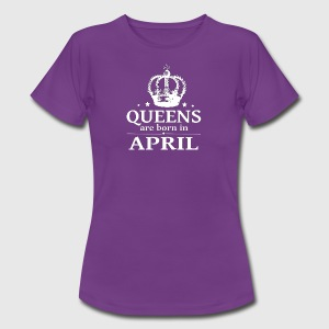 April Queen - Women's T-Shirt
