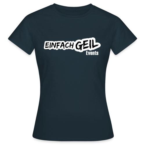 EinfachGeil Events - Frauen T-Shirt