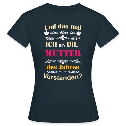 Mutter des Jahres - Super Mutti Muttertag T-Shirt - Frauen T-Shirt